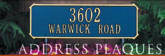 Personalized name and address plaques are a great accent to any entrance and make a great gift.  Your plaque can be personalized with your name, address, and color choice.  You may also choose from a wall mount or lawn mount plaque.